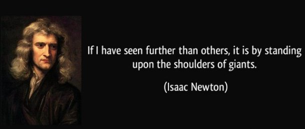 quote-if-i-have-seen-further-than-others-it-is-by-standing-upon-the-shoulders-of-giants-isaac-newton-135288.jpg